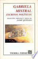 Libro de Gabriela Mistral, Escritos Políticos