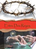 Libro de Entre Dos Reyes