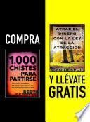 Libro de Compra 1000 Chistes Para Partirse Y Llévate Gratis Atrae El Dinero Con La Ley De La AtracciÓn