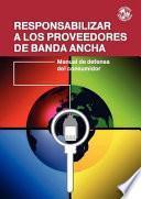 Libro de Responsabilizar A Los Proveedores De Banda Ancha