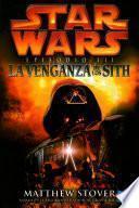 Libro de Star Wars Episodio Iii La Venganza De Los Sith
