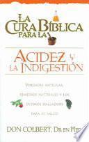 Libro de La Cura Biblica Para La Acidez