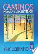 Libro de Caminos Para La Cura Interior