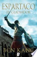 Libro de Espartaco. El Gladiador