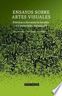 Libro de Ensayos Sobre Artes Visuales