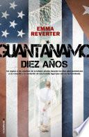 Libro de Guantánamo. Diez Años.