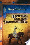Libro de Historia Del Rey Transparente/the Story Of The Translucent King
