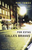 Libro de Por Estas Calles Bravas: (down These Mean Streets Spanish Language Edition)