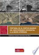 Libro de Portmán: De El Portus Magnus Del Mediterráneo Occidental A La Bahía Aterrada