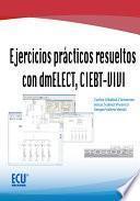 Libro de Ejercicios Prácticos Resueltos Con Dmelect, Ciebt Vivi