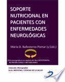 Libro de Soporte Nutricional En Pacientes Con Enfermedades Neurológicas