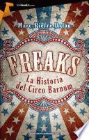 Libro de Freaks. La Historia Del Circo Barnum