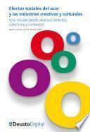 Libro de Efectos Sociales Del Ocio Y Las Industrias Creativas Y Culturales