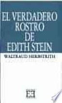Libro de El Verdadero Rostro De Edith Stein