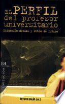 Libro de El Perfil Del Profesor Universitario