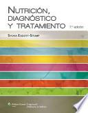 Libro de Nutricion, Diagnostico Y Tratamiento / Nutrition Screening, Diagnosis And Treatment