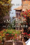 Libro de Mil Días En La Toscana