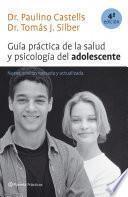 Libro de Guía Práctica De La Salud Y Psicología Del Adolescente (4a Edición Revisada)