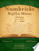 Libro de Numbricks Rejillas Mixtas Deluxe   De Fácil A Difícil   Volumen 6   474 Puzzles