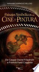 Libro de Paisajes Simbólicos En Cine Y Pintura