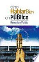 Libro de Cómo Hablar Bien En Público