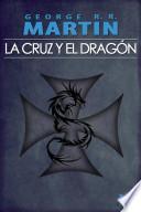 Libro de La Cruz Y El Dragón