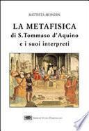 Libro de La Metafisica Di S. Tommaso D Aquino E I Suoi Interpreti