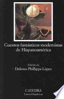 Libro de Cuentos Fantásticos Modernistas De Hispanoamérica