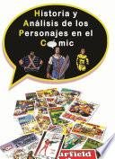 Libro de Historia Y Análisis De Los Personajes En El Cómic