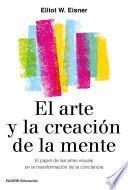 Libro de El Arte Y La Creación De La Mente