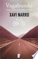 Libro de Vagabundo: Una Vuelta Al Mundo En Bici