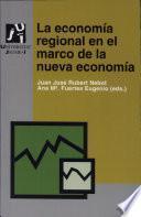 Libro de La Economía Regional En El Marco De La Nueva Economía