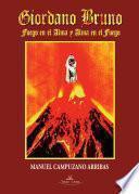 Libro de Giordano Bruno. Fuego En El Alma Y Alma En El Fuego
