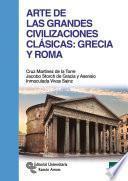 Libro de Arte De Las Grandes Civilizaciones Clásicas: Grecia Y Roma