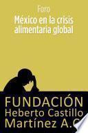 Libro de México En La Crisis Alimentaria Global