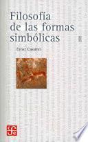 Libro de Filosofía De Las Formas Simbólicas