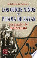 Libro de Los Otros Niños Del Pijama De Rayas