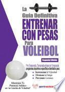 Libro de La Guía Definitiva   Entrenar Con Pesas Para Voleibol
