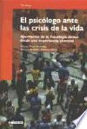 Libro de El Psicólogo Ante Las Crisis De La Vida