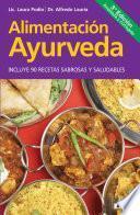 Libro de Alimentación Ayurveda. Para Una Vida Sana, Plena Y Feliz