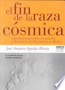 Libro de El Fin De La Raza Cósmica