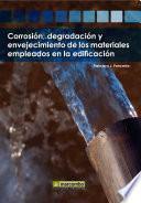 Libro de Corrosión, Degradación Y Envejecimiento De Los Materiales Empleados En La Edificación