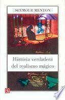 Libro de Historia Verdadera Del Realismo Mágico