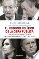 Libro de El Negocio Político De La Obra Pública