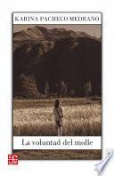 Libro de La Voluntad Del Molle