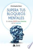 Libro de Supera Tus Bloqueos Mentales