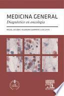 Libro de Medicina General. Diagnóstico En Oncología + Acceso Web