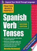 Libro de Practice Makes Perfect Spanish Verb Tenses, Second Edition