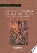 Libro de El Conflicto De Leticia (1932 1933) Y Los Ejércitos De Perú Y Colombia