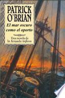 Libro de El Mar Oscuro Como El Oporto